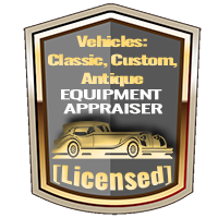 Licensed Vehicles - Classic, Custom, Antique Equipment Appraiser Specialty Shield